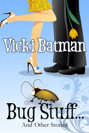 Bug Stuff...and Other Stories by Vicki Batman
