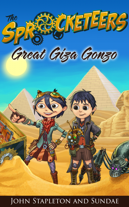 The Sprocketeers: Great Giza Gonzo by John Stapleton and Sundae