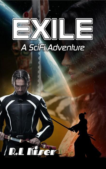 Exile-A SciFi Adventure by R.L. Kiser