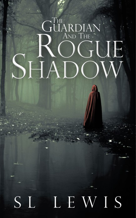 The Guardian and the Rogue Shadow by S L Lewis