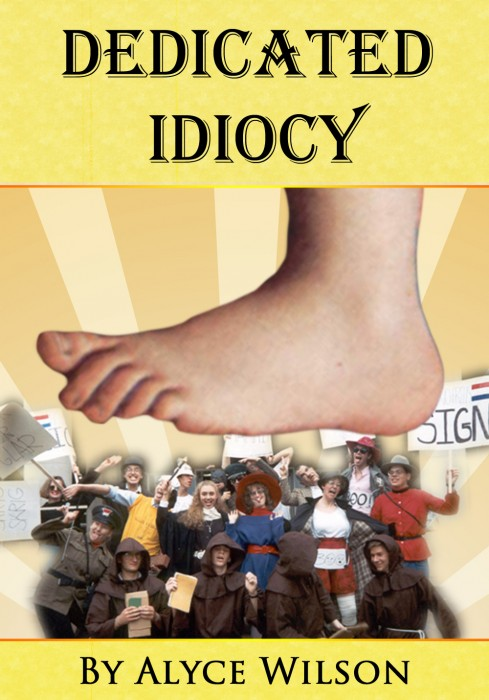 Dedicated Idiocy: How Monty Python Fandom Changed My Life by Alyce Wilson