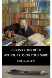 Publish-Your-Book-without-Losing-Your-Shirt